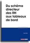 Du schéma directeur des RH aux tableaux de bord  -  N° 55 (01/12/2017)