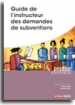 Guide de l'instructeur des demandes de subventions