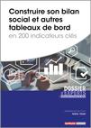 Construire son bilan social et autres tableaux de bord en 200 indicateurs clés -  N° 623 (01/08/2020)