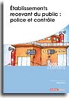 Etablissements recevant du public : police et contrôle  -  N° 634 (01/12/2014)