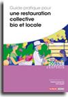 Guide pratique pour une restauration collective bio et locale -  N° 648 (01/10/2018)
