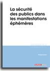 La sécurité des publics dans les manifestations éphémères -  N° 238 (01/11/2019)