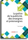 La police de la publicité, des enseignes et préenseignes -  N° 239 (01/11/2015)