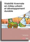 Viabilité hivernale en milieu urbain et développement durable  -  N° 678 (01/10/2017)