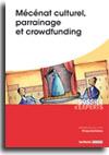 Mécénat culturel, parrainage et crowdfunding  -  N° 687 (01/05/2018)