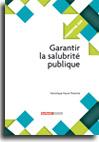 Garantir la salubrité publique  -  N° 252 (01/02/2016)