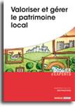 Valoriser et gérer le patrimoine local