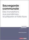 Sauvegarde communale - Des inondations aux pandémies, se préparer et faire face -  N° 805 (01/11/2020)