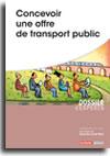 Concevoir une offre de transport public -  N° 813 (01/01/2017)