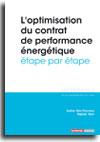 L'optimisation du contrat de performance énergétique étape par étape  -  N° 310 (01/06/2017)