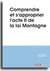 Comprendre et s'approprier l'acte II de la loi Montagne -  N° 311 (01/07/2017)