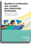 Qualité et certification des comptes des collectivités territoriales - Enjeux et outils de fiabilisation  -  N° 833 (01/07/2018)