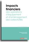 Impacts financiers des opérations d'équipement et d'aménagement des collectivités  -  N° 327 (01/08/2018)