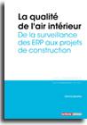 La qualité de l'air intérieur - De la surveillance des ERP aux projets de construction -  N° 329 (01/11/2018)