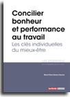 Concilier bonheur et performance au travail - Les clés individuelles du mieux-être -  N° 339 (01/10/2019)