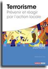 Terrorisme - Prévenir et réagir par l'action locale -  N° 858 (01/01/2020)