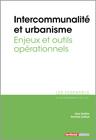 Intercommunalité et urbanisme - Enjeux et outils opérationnels -  N° 347 (01/05/2020)