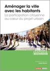 Aménager la ville avec les habitants - La participation citoyenne au coeur du projet urbain -  N° 874 (01/12/2020)